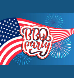 july 4th bbq party lettering invitation to vector image