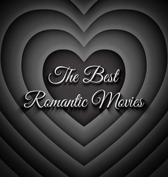 The Best Romantic Movies vector image