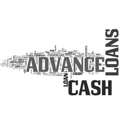Are cash advance loans right for you text word vector