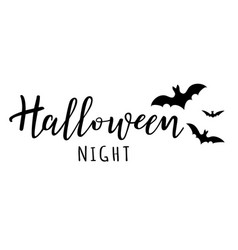halloween night lettering with bats vector image