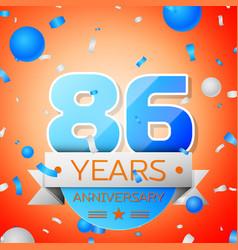 eighty six years anniversary celebration vector image vector image