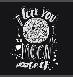 declaration of love hand drawing moon black vector image
