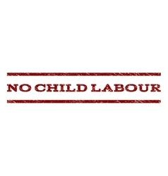 No Child Labour Watermark Stamp vector