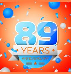 Eighty nine years anniversary celebration vector