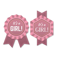 Its a girl babyborn label or badge vector