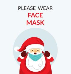 Santa claus please wear face mask concept vector