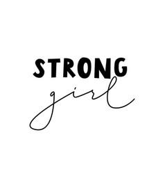 Strong girl simple feminist poster handwritten vector