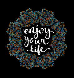 enjoy your life vector image