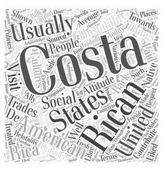 Costa Ricans and their attitude towards outsiders vector