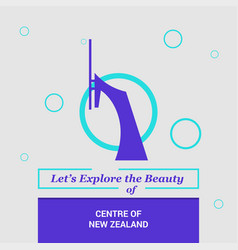 Lets explore the beauty of centre of new zealand vector