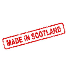 scratched made in scotland rounded rectangle stamp vector image