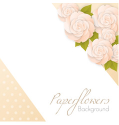 paper flowers background with place for text vector image vector image