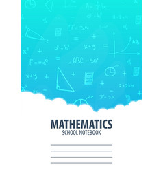 Mathematics school notebook template back to vector