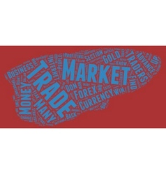 The Forex Market text background wordcloud concept vector image