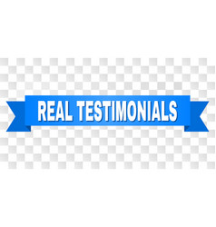 Blue tape with real testimonials title vector
