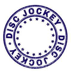 Grunge textured disc jockey round stamp seal vector