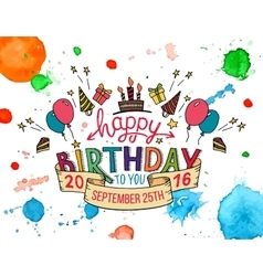 Happy Birthday greeting card hand lettering vector image vector image