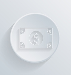 circle icon with a shadow Dollar bill vector image
