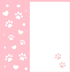 pink frame card with paws and hearts vector image