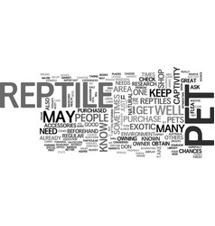 where to buy a reptile to keep as a pet text word vector image