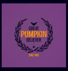 halloween pumpkin text background great pumpkin vector image