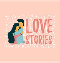 Flat love story banner guy hugs vector