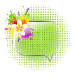 Glass Speech Bubbles With Plumeria vector image