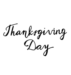 Thanksgiving Day Hand drawn lettering card vector