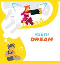 Youth girl dream for singer star background vector