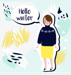 hello winter creative card fashionable girl in vector image