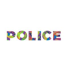 Police concept retro colorful word art vector