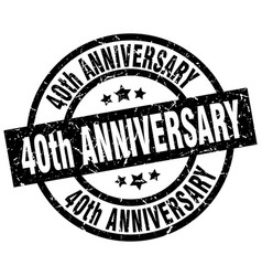 40th anniversary round grunge black stamp vector