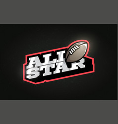All star modern professional typography rugby vector