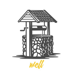 wooden water well black and white vector image