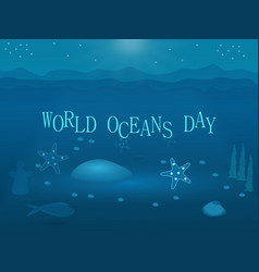 world oceans day underwater blue flat vector image
