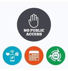 No public access sign icon Caution stop symbol vector image