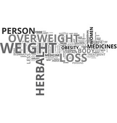 are herbal weight loss pills the cure text word vector image