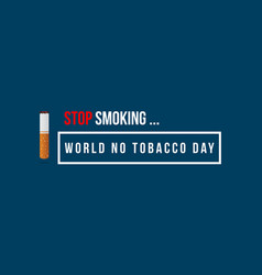 Background of no tobacco day style vector