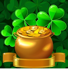 Patrick card with clover and gold pot vector image