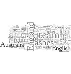 can the england team retain the ashes in australia vector image