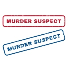 Murder suspect rubber stamps vector