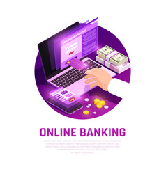 online banking isometric round composition vector image