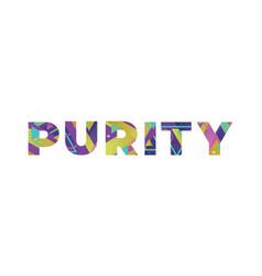 Purity concept retro colorful word art vector