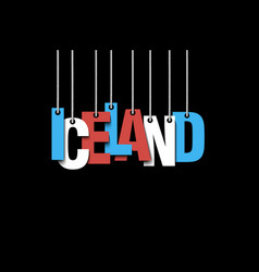 The word iceland hang on the ropes vector