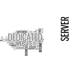 where to find a dedicated server text word cloud vector image vector image