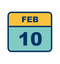 February 10th date on a single day calendar vector