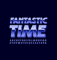 poster fantastic time with 3d metallic font vector image