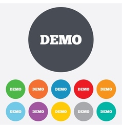 Demo sign icon Demonstration symbol vector