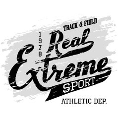 Real extreme sport Athletic t-shirt typography vector