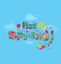 Hello spring cartoon lettering on blue sky vector